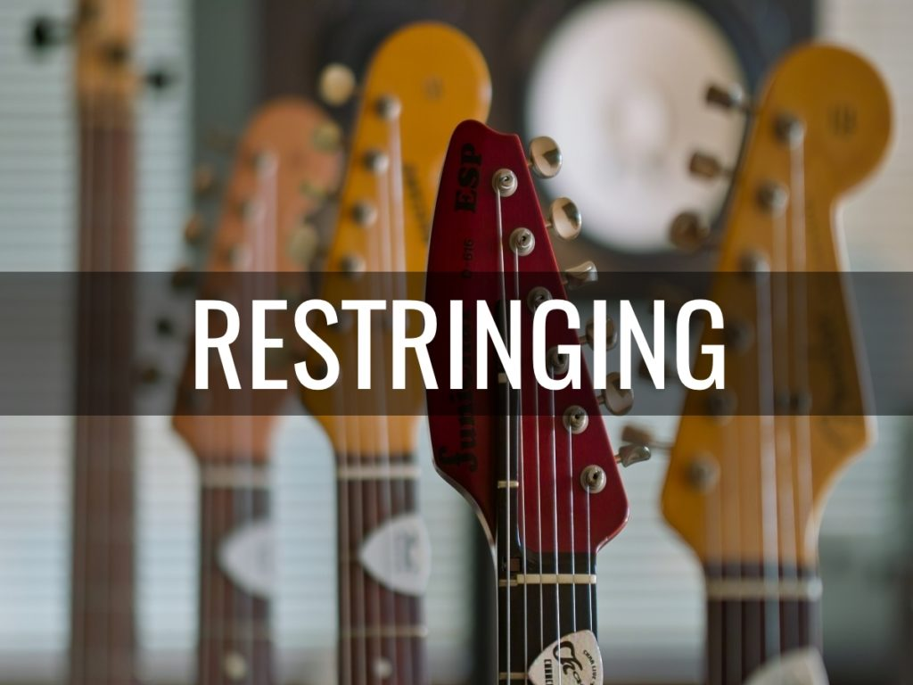 Guitar Restringing