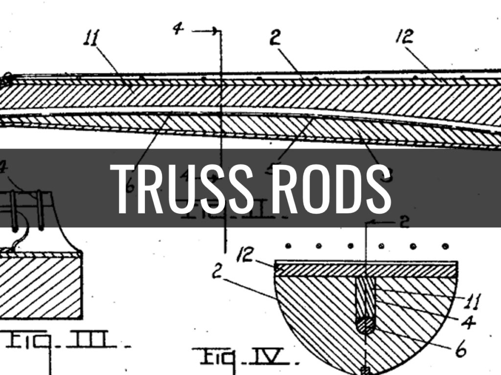TRUSS ROD ADJUSTMENTS