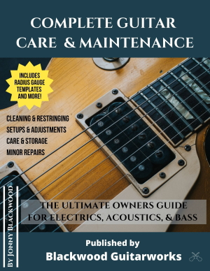 Complete Guitar Care & Maintenance by Jonny Blackwood